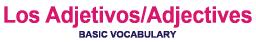 Spanish Adjectives Basic Vocabulary