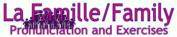 french-la-famille-pronunciation